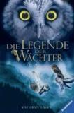 Die Legende der Wächter 05: Die Bewährung.