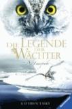 Die Legende der Wächter 06: Die Feuerprobe.