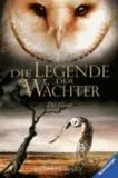 Die Legende der Wächter 07: Der Verrat.