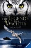 Die Legende der Wächter 10. Der Auserwählte.
