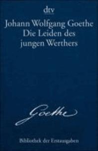 Die Leiden des jungen Werthers - Leipzig 1774.