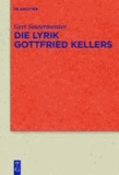 Die Lyrik Gottfried Kellers.