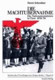 Die Machtübernahme - Die Nationalsozialisten in Tirol 1938/39.