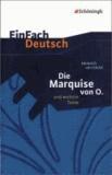 Die Marquise von O. und weitere Texte - Textausgabe gymnasiale Oberstufe.