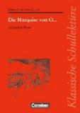 Die Marquise von O. und andere Prosa - Text - Erläuterungen - Materialien.