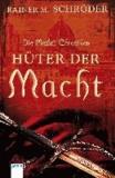 Die Medici-Chroniken (1). Hüter der Macht.