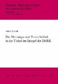 Die Meinungs- und Pressefreiheit in der Türkei im Spiegel der EMRK.