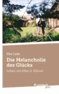 Die Melancholie des Glücks - Leben mit Efim G. Etkind.