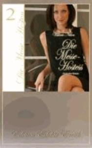 Die Messe-Hostess 2 - Erotischer Roman [Edition Edelste Erotik.