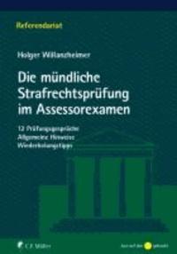 Die mündliche Strafrechtsprüfung im Assessorexamen.