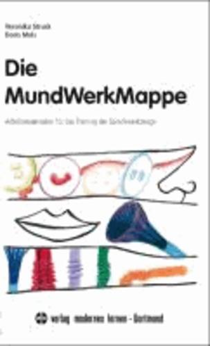 Die MundWerkMappe - Arbeitsmaterialien für das Training der Sprechwerkzeuge.