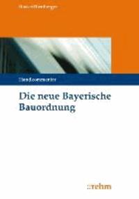 Die neue Bayerische Bauordnung - Handkommentar.