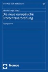 Die neue europäische Erbrechtsverordnung - Tagungsband.