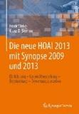 Die neue HOAI 2013 mit Synopse 2009/2013 - Einführung - Gegenüberstellung - Begründung - Bewertungstabellen.