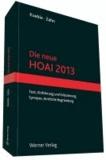 Die neue HOAI 2013 - Text - Erläuterung - Synopse.