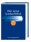 Die neue Lutherbibel für dich - mit Apokryphen.
