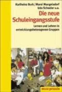Die neue Schuleingangsstufe - Lernen und Lehren in entwicklungsheterogenen Gruppen.