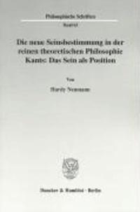 Die neue Seinsbestimmung in der reinen theoretischen Philosophie Kants: Das Sein als Position.