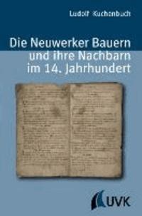 Die Neuwerker Bauern und ihre Nachbarn im 14. Jahrhundert.