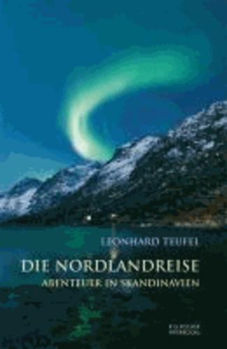 Die Nordlandreise - Abenteuer in Skandinavien.