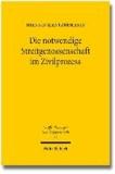 Die notwendige Streitgenossenschaft im Zivilprozess - Beitrag zu einem rein prozessualen Verständnis des Rechtsinstituts der notwendigen Streitgenossenschaft.