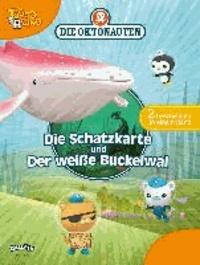 Die Oktonauten - Die Schatzkarte und Der weiße Buckelwal - Zwei Geschichten in einem Band.