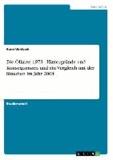 Die Ölkrise 1973 - Hintergründe und Konsequenzen und ein Vergleich mit der Situation im Jahr 2004.