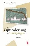 Die Optimierung des Turmspringens - Gedichte.