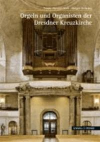 Die Orgeln der Dresdner Kreuzkirche.