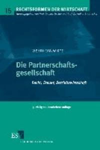Die Partnerschaftsgesellschaft - Recht, Steuer, Betriebswirtschaft.