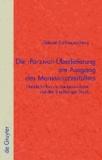 Die 'Parzival'-Überlieferung am Ausgang des Manuskriptzeitalters - Handschriften der Lauberwerkstatt und der Straßburger Druck.