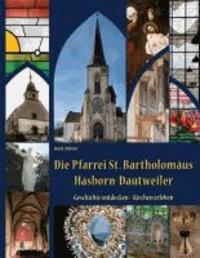 Die Pfarrei St. Bartholomäus Hasborn-Dautweiler - Geschichte entdecken - Kirche erleben.