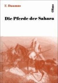 Die Pferde der Sahara.