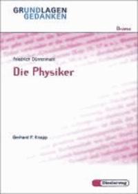 Die Physiker. Grundlagen und Gedanken.