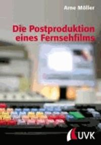 Die Postproduktion eines Fernsehfilms.