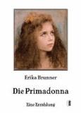 Die Primadonna - Eine Erzählung.