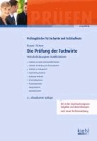 Die Prüfung der Fachwirte - Wirtschaftsbezogene Qualifikationen.