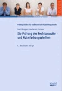 Die Prüfung der Rechtsanwalts- und Notarfachangestellten.