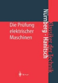 Die Prüfung elektrischer Maschinen.
