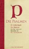 Die Psalmen - Ein Gebetbuch für Christen..