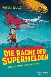 Die Rache der Superhelden.