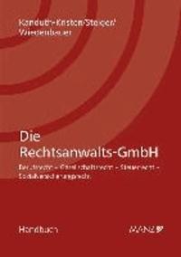 Die Rechtsanwalts-GmbH - Berufsrecht, Steuerrecht, Sozialversicherung.