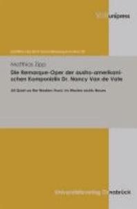 Die Remarque-Oper der austro-amerikanischen Komponistin Dr. Nancy Van de Vate - All Quiet on the Western Front. Im Westen nichts Neues.