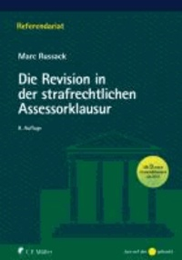Die Revision in der strafrechtlichen Assessorklausur.