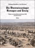 Die Rheinwiesenlager 1945 in Remagen und Sinzig - Fakten zu einem Massenschicksal 1945.