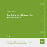 Die Rolle des Nutzers im Hochschulbau - Nutzervertretung und Nutzerkoordination am Beispiel von Filmhochschulen.