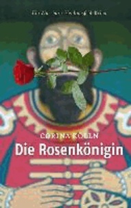 Die Rosenkönigin - Ein Würzburg-Heidingsfeld-Krimi.