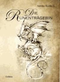 Die Runenträgerin - Fantasy-Roman.