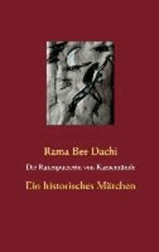 Die Rutenputzerin von Karnemünde - Ein historisches Märchen.