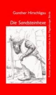 Die Sandsteinhexe - Roman um den Tempelritterorden in der Magdeburger Börde.